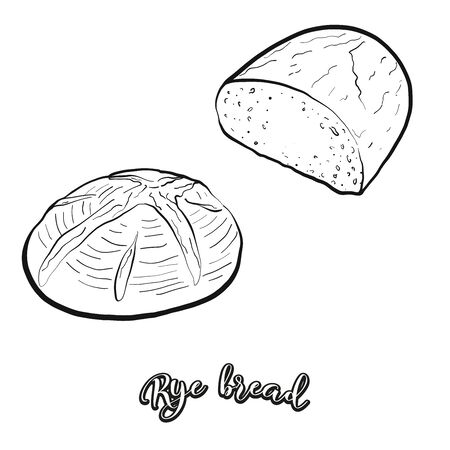 Rye bread food sketch separated on white. Vector drawing of Leavened, usually known in Europe, America, Israel. Food illustration series.