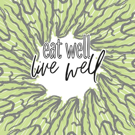 eat well, live well lettering and Lettuce arranged in a circle. Round composition with colorful veggies arranged in a circle.