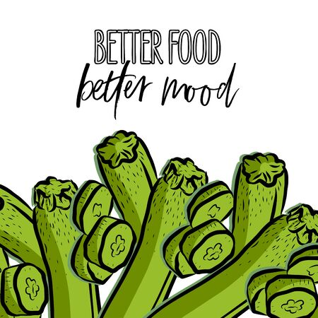 better food, better mood lettering and Courgettes advertising template. Hand drawn Illustration, handwritten on white background.