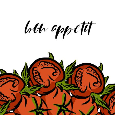 bon appétit lettering and Tomatoes advertising template. Hand drawn Illustration, handwritten on white background. Ilustracja