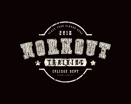 Emblem of workout club. Graphic design with rough texture for t-shirt. White print on black background Illustration