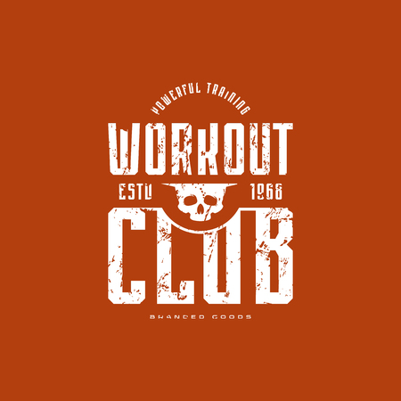 Workout club emblem for t-shirt. Graphic design with vintage texture. White print on color background