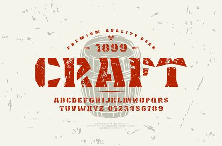 Stock vector stencil-plate serif font and craft beer label template. Letters and numbers with rough texture for logo and headline design