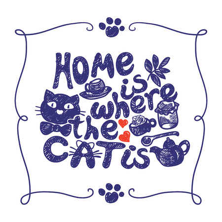 Home is where the cat is. Grunge hand drawing, lettering.  イラスト・ベクター素材