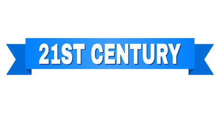 21ST CENTURY text on a ribbon. Designed with white title and blue tape. Vector banner with 21ST CENTURY tag.