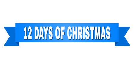 Texto de 12 DÍAS DE NAVIDAD en una cinta. Diseñado con título blanco y cinta azul. Banner de vector con etiqueta de 12 días de Navidad.