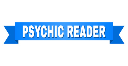 PSYCHIC READER text on a ribbon. Designed with white title and blue stripe. Vector banner with PSYCHIC READER tag.