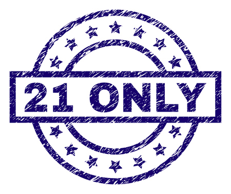 21 ONLY stamp seal watermark with grunge texture. Designed with rectangle, circles and stars. Blue vector rubber print of 21 ONLY text with dust texture.