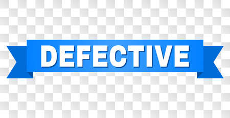 DEFECTIVE text on a ribbon. Designed with white title and blue stripe. Vector banner with DEFECTIVE tag on a transparent background. Foto de archivo - 104919409