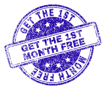 GET THE 1ST MONTH FREE stamp seal imprint with grunge texture. Designed with rounded rectangles and circles. Blue vector rubber print of GET THE 1ST MONTH FREE title with grunge texture.
