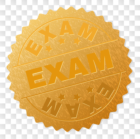 EXAM gold stamp medallion. Vector golden medal of EXAM text. Text labels are placed between parallel lines and on circle. Golden surface has metallic texture.