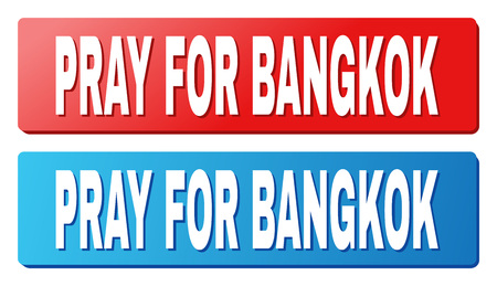 PRAY FOR BANGKOK text on rounded rectangle buttons. Designed with white title with shadow and blue and red button colors.