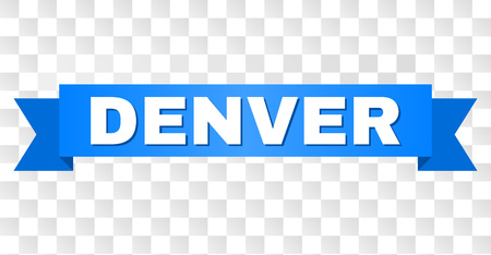 DENVER text on a ribbon. Designed with white title and blue tape. Vector banner with DENVER tag on a transparent background.