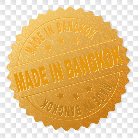 MADE IN BANGKOK gold stamp medallion. Vector gold award of MADE IN BANGKOK text. Text labels are placed between parallel lines and on circle. Golden surface has metallic structure.