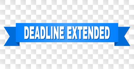 DEADLINE EXTENDED text on a ribbon. Designed with white caption and blue stripe. Vector banner with DEADLINE EXTENDED tag on a transparent background. Ilustração
