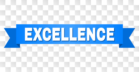 EXCELLENCE text on a ribbon. Designed with white title and blue stripe. Vector banner with EXCELLENCE tag on a transparent background. Illustration