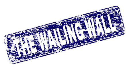 THE WAILING WALL stamp seal print with distress texture. Seal shape is a rounded rectangle with frame. Blue vector rubber print of THE WAILING WALL label with dirty texture. Illustration
