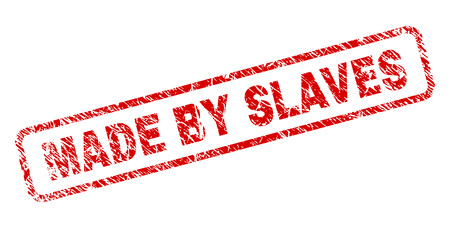 MADE BY SLAVES stamp seal print with grunge style. Red vector rubber print of MADE BY SLAVES text with scratched texture. Text label is placed inside rounded rectangle frame.