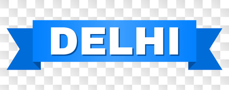 DELHI text on a ribbon. Designed with white caption and blue tape. Vector banner with DELHI tag on a transparent background.