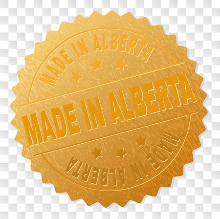 MADE IN ALBERTA gold stamp award. Vector golden award of MADE IN ALBERTA text. Text labels are placed between parallel lines and on circle. Golden area has metallic texture.