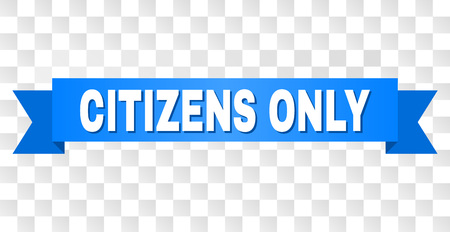 CITIZENS ONLY text on a ribbon. Designed with white caption and blue tape. Vector banner with CITIZENS ONLY tag on a transparent background.