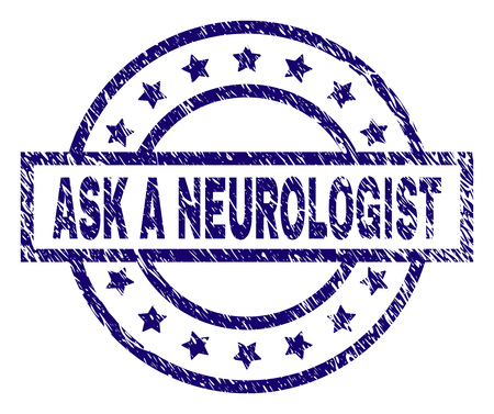 ASK A NEUROLOGIST seal print with distress texture. Designed with rectangle, circles and stars. Blue vector rubber print of ASK A NEUROLOGIST title with dust texture.