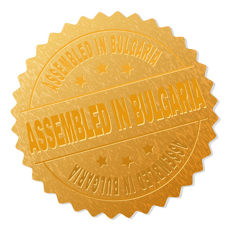 ASSEMBLED IN BULGARIA gold stamp reward. Vector golden award with ASSEMBLED IN BULGARIA text. Text labels are placed between parallel lines and on circle. Golden area has metallic structure. Illustration