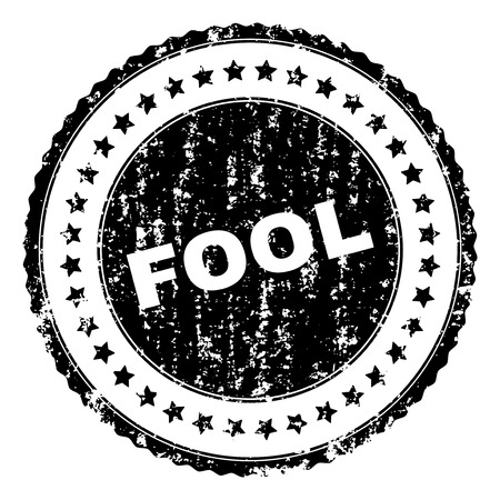 FOOL seal watermark with corroded texture. Black vector rubber print of FOOL label with corroded texture. Rubber seal imitation has round shape and contains stars.