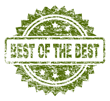 BEST OF THE BEST stamp seal watermark with rubber print style. Green vector rubber print of BEST OF THE BEST title with unclean texture.