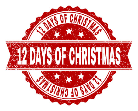 12 DAYS OF CHRISTMAS seal print with corroded texture. Rubber seal imitation has round medal form and contains ribbon. Red vector rubber print of 12 DAYS OF CHRISTMAS text with grunge texture.