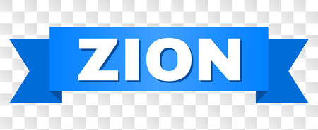 ZION text on a ribbon. Designed with white title and blue tape. Vector banner with ZION tag on a transparent background. Illustration