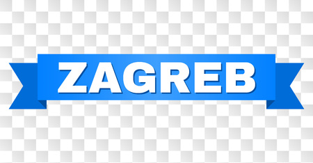 ZAGREB text on a ribbon. Designed with white title and blue tape. Vector banner with ZAGREB tag on a transparent background.