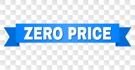 ZERO PRICE text on a ribbon. Designed with white title and blue tape. Vector banner with ZERO PRICE tag on a transparent background. Vektoros illusztráció