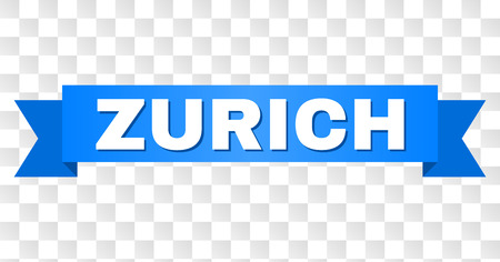 ZURICH text on a ribbon. Designed with white title and blue tape. Vector banner with ZURICH tag on a transparent background.