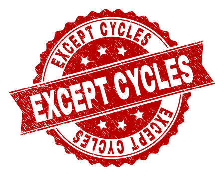 EXCEPT CYCLES seal print with corroded texture. Rubber seal imitation has circle medallion form and contains ribbon. Red vector rubber print of EXCEPT CYCLES text with unclean texture.