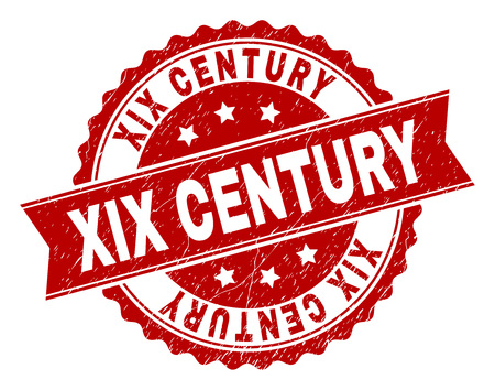 XIX CENTURY seal imprint with corroded texture. Rubber seal imitation has circle medal form and contains ribbon. Red vector rubber print of XIX CENTURY tag with corroded texture.