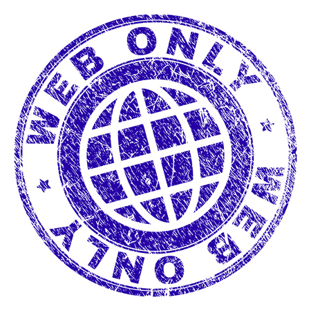 WEB ONLY stamp imprint with grunge style. Blue vector rubber seal imprint of WEB ONLY caption with grunge texture. Seal has words placed by circle and planet symbol.