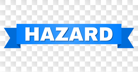 HAZARD text on a ribbon. Designed with white title and blue tape. Vector banner with HAZARD tag on a transparent background. Illustration