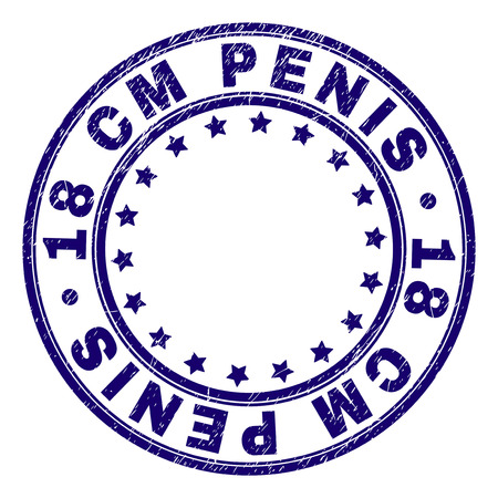 18 CM PENIS stamp seal imprint with grunge texture. Designed with circles and stars. Blue vector rubber print of 18 CM PENIS text with dirty texture. Illustration