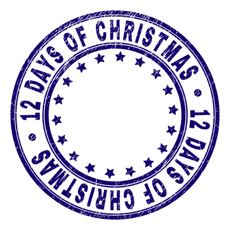 12 DAYS OF CHRISTMAS stamp seal imprint with grunge texture. Designed with round shapes and stars. Blue vector rubber print of 12 DAYS OF CHRISTMAS label with grunge texture. Illustration