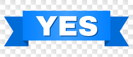 YES text on a ribbon. Designed with white title and blue stripe. Vector banner with YES tag on a transparent background. Ilustrace