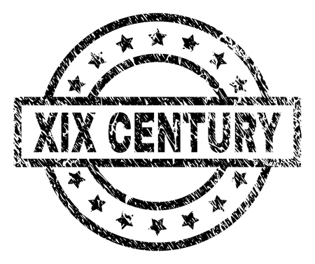 XIX CENTURY stamp seal watermark with distress style. Designed with rectangle, circles and stars. Black vector rubber print of XIX CENTURY caption with dust texture.