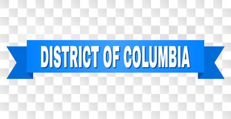DISTRICT OF COLUMBIA text on a ribbon. Designed with white title and blue stripe. Vector banner with DISTRICT OF COLUMBIA tag on a transparent background.