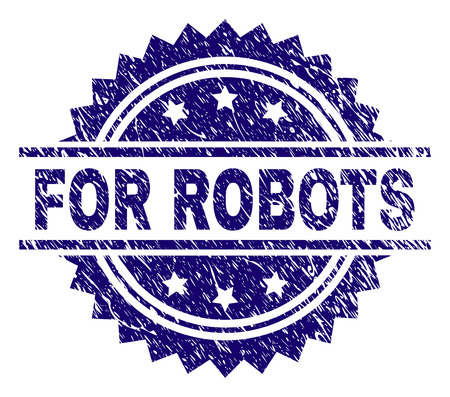 FOR ROBOTS stamp seal watermark with distress style. Blue vector rubber print of FOR ROBOTS text with retro texture. Stock Illustratie