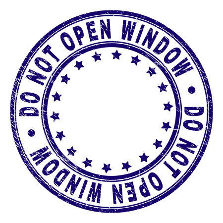 DO NOT OPEN WINDOW stamp seal watermark with grunge texture. Designed with circles and stars. Blue vector rubber print of DO NOT OPEN WINDOW title with grunge texture. Illustration