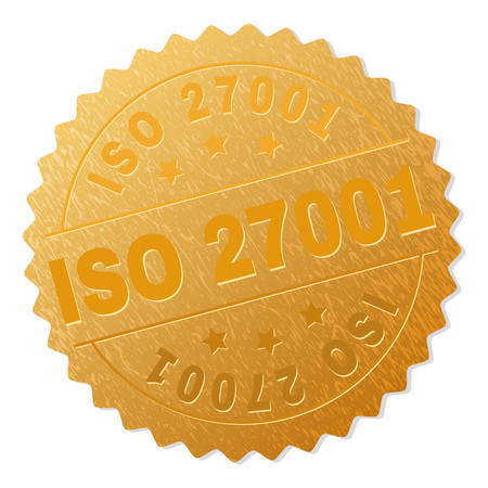 ISO 27001 gold stamp award. Vector gold award with ISO 27001 title. Text labels are placed between parallel lines and on circle. Golden surface has metallic texture.