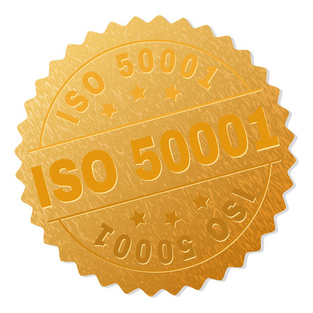 ISO 50001 gold stamp award. Vector gold award with ISO 50001 tag. Text labels are placed between parallel lines and on circle. Golden skin has metallic effect. Illustration