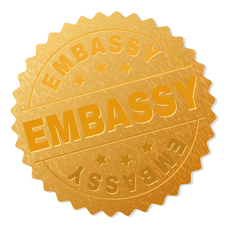 EMBASSY gold stamp award. Vector golden award with EMBASSY text. Text labels are placed between parallel lines and on circle. Golden area has metallic texture.