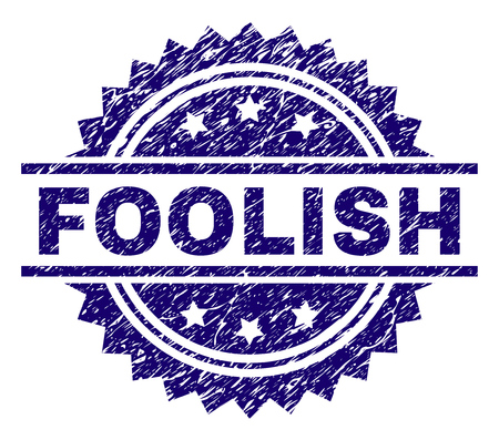 FOOLISH stamp seal watermark with distress style. Blue vector rubber print of FOOLISH label with retro texture. Banque d'images