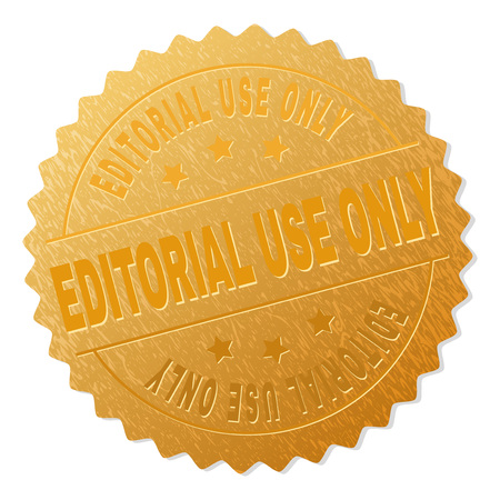 EDITORIAL USE ONLY gold stamp award. Vector golden award with EDITORIAL USE ONLY label. Text labels are placed between parallel lines and on circle. Golden skin has metallic texture.